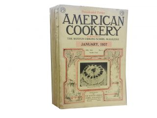 American Cookery 1937 (7 issues):; Formerly the Boston Cooking School Magazine of Culinary...
