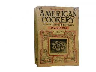American Cookery 1938 (9 issues):; Formerly the Boston Cooking School Magazine of Culinary...
