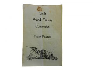 Sixth World Fantasy Convention Pocket Program:; Halloween - October 31. November 1 and 2, 1980