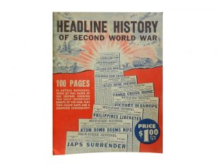 Headline History of the Second World War 1939-1945