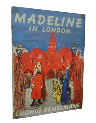 Madeline in London. Ludwig Bemelmans