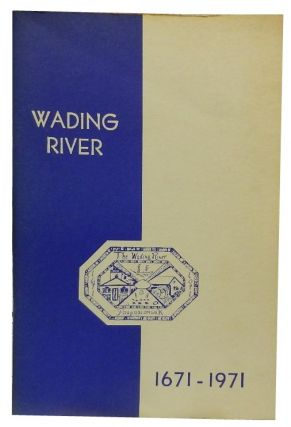 Wading River 1671-1971